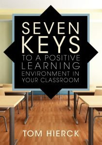 Seven Keys to Positive Learning by Tom Hierck